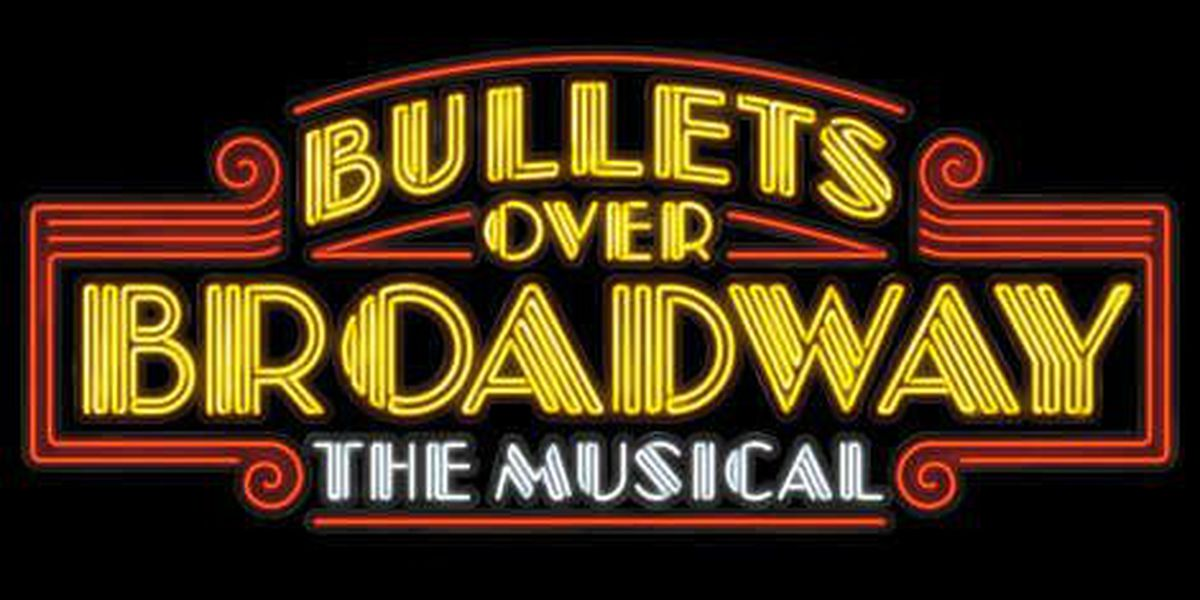 Bullets Over Broadway hits its target