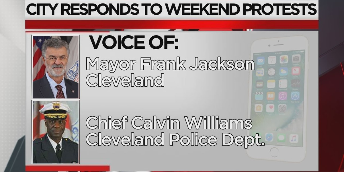 Phone interview with Cleveland Mayor Jackson, Chief Williams about city's protests