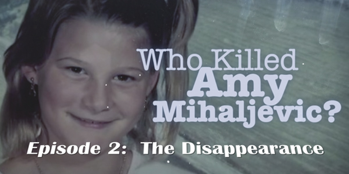 Who killed Amy? A man vanishes with a 10-year-old girl, and she's never seen alive again (part 2)
