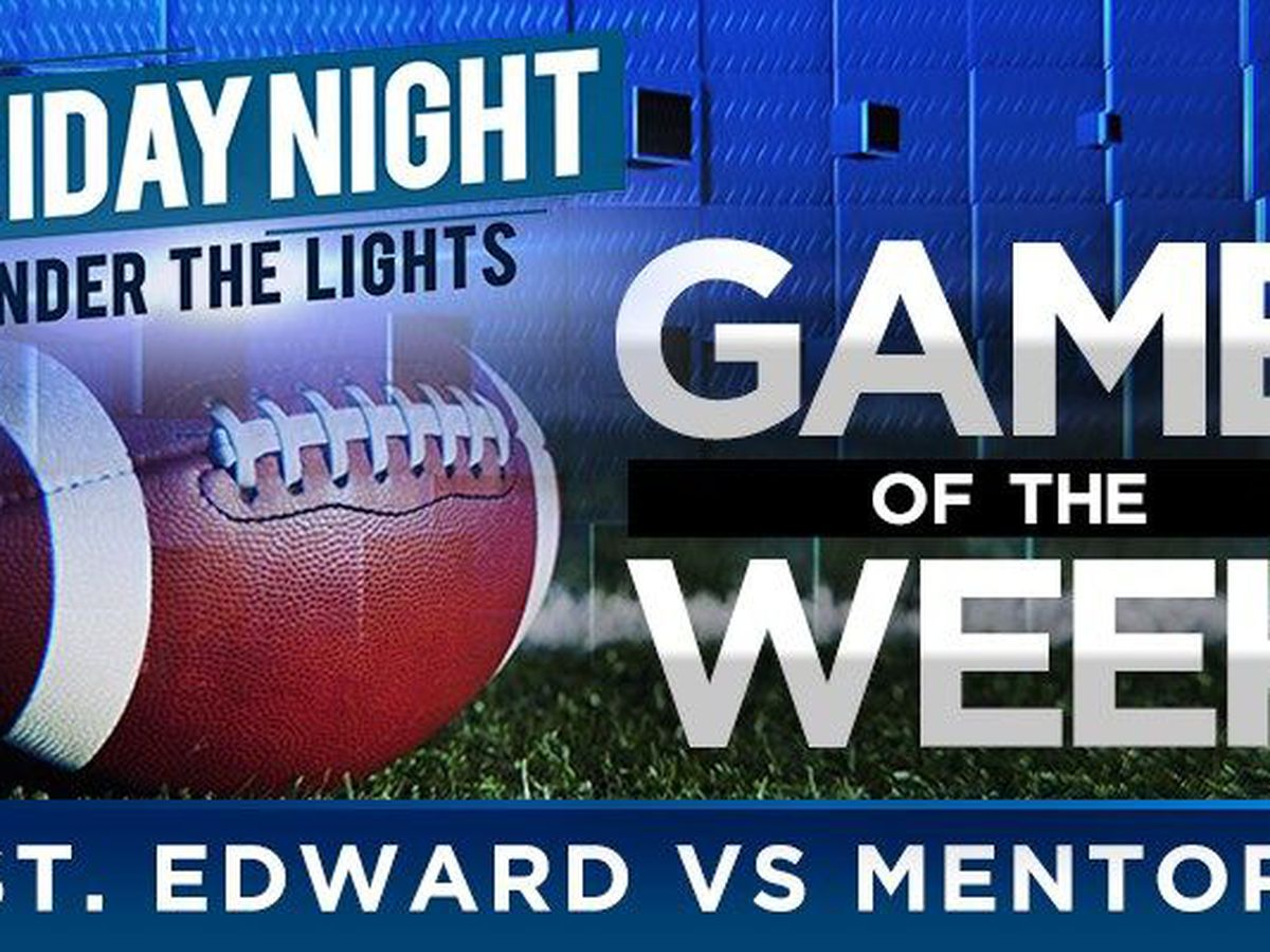 Under The Lights Game of the Week: St. Edward vs. Mentor