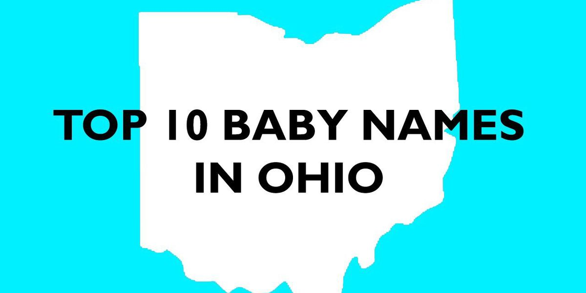 SLIDESHOW: Top baby names in Ohio