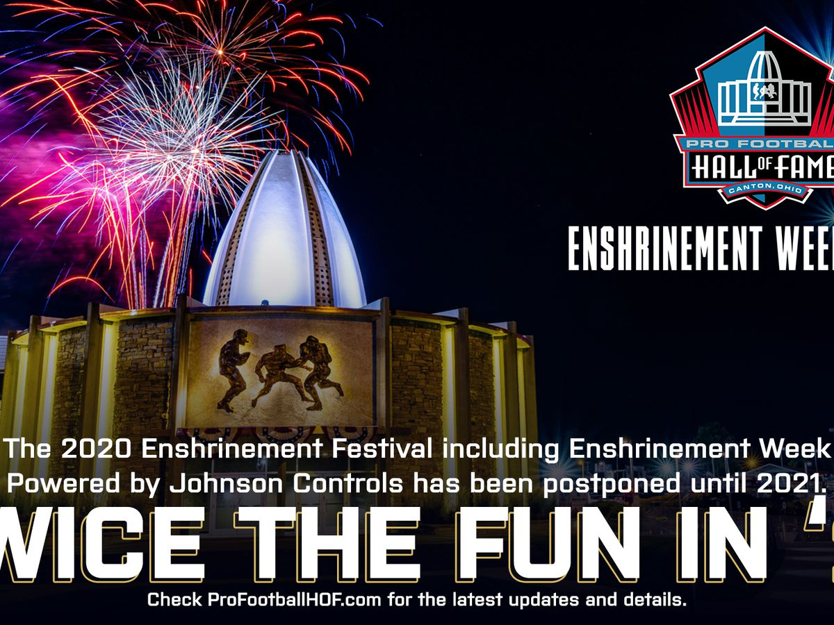 'Twice the Fun in '21′: Pro Football Hall of Fame postpones 2020 Enshrinement Week events until next year