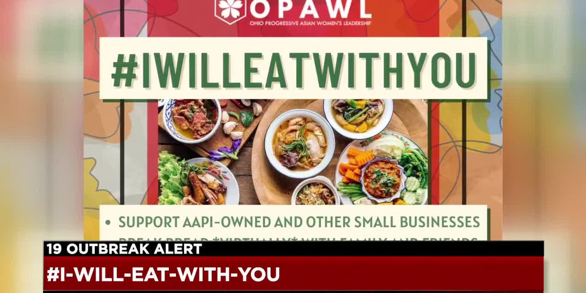 Ohio group launches global campaign to encourage solidarity in eating at Asian American-owned restaurants