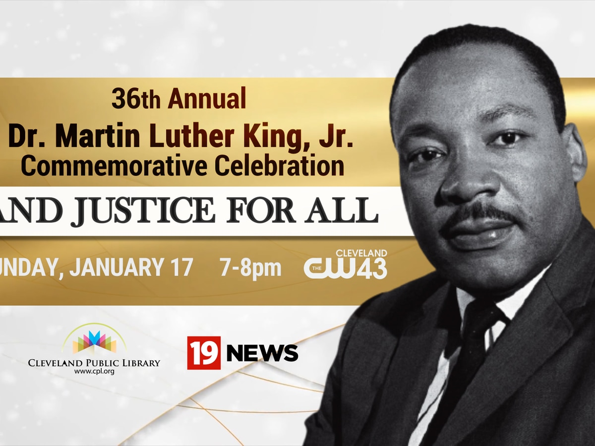 Cleveland Public Library's, 'And Justice for All' special honoring Dr. Martin Luther King, Jr airs on CW43, CBS19