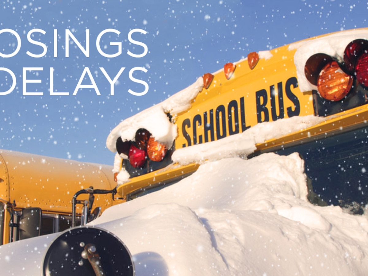 First Alert Weather: Wednesday school closings and delays