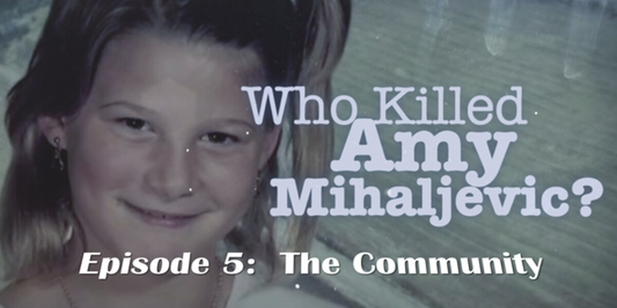 Who killed Amy? The community gathers to search for her killer (part 5)