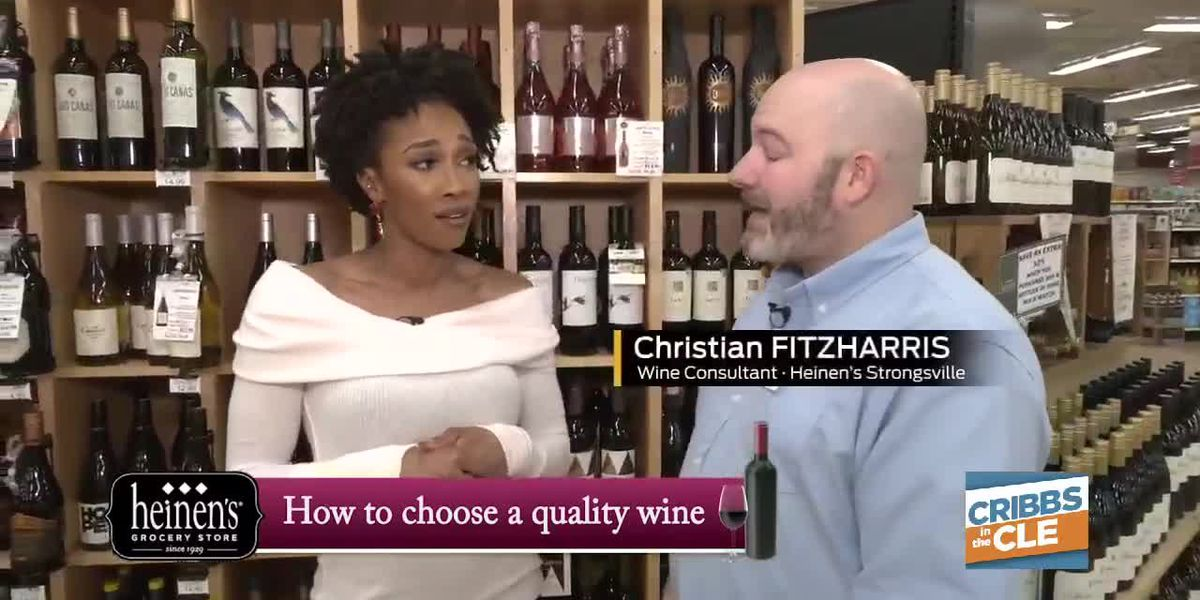 How to choose a quality wine on Cribbs in the CLE with Heinen's