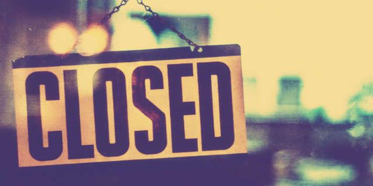 CLOSED: Businesses & schools due to weather-related issues
