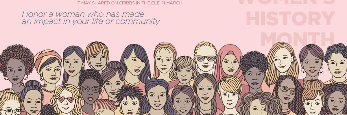 Cribbs in the CLE: Celebrate Women's History Month