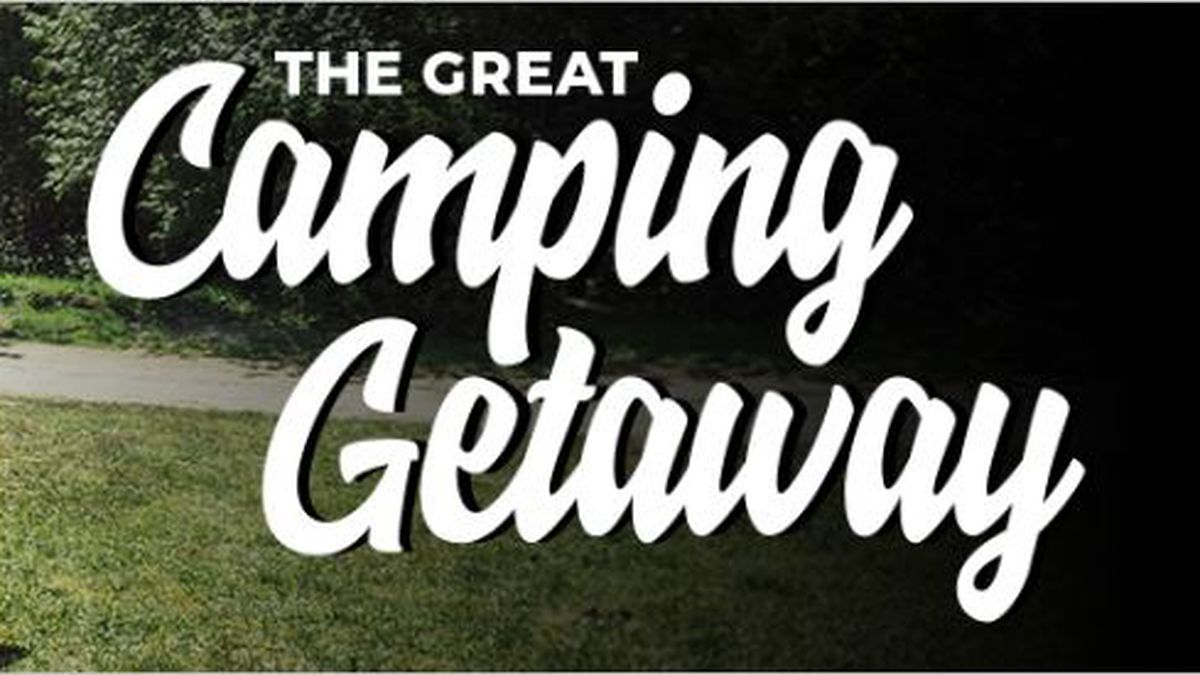 The Great Camping Getaway - 2020 Contest