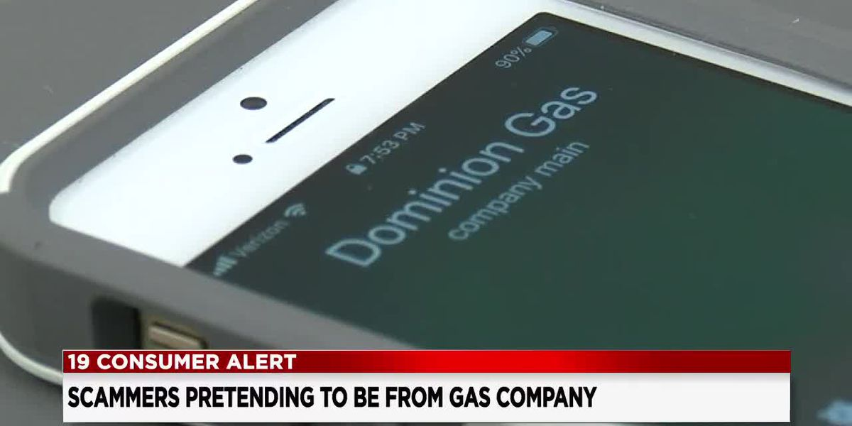 Scammers are targeting Dominion Energy customers who are owed a credit on their gas bill