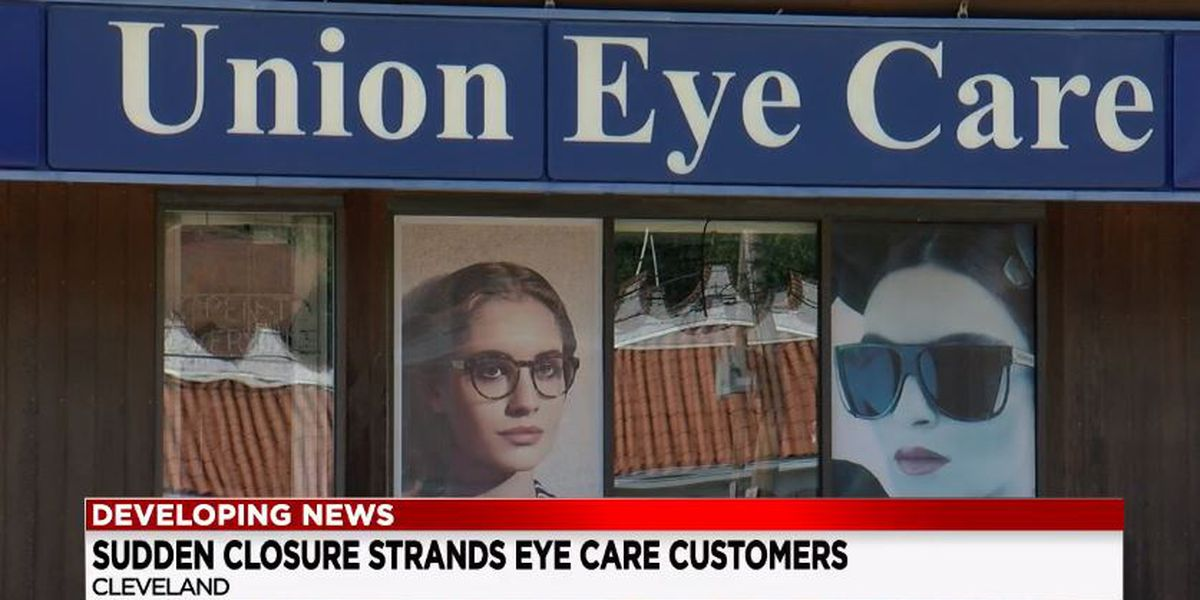 Union Eye Care abruptly shuts down, leaving scores of patients and employees behind