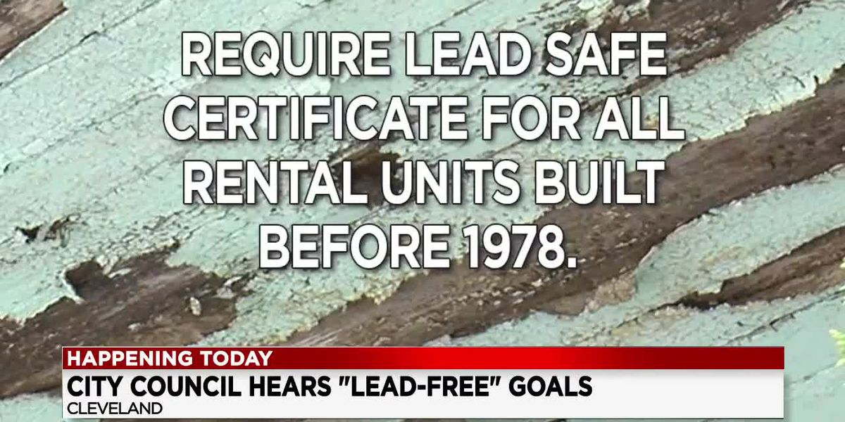 Lead Safe Cleveland Coalition pushing council to take action on protection efforts
