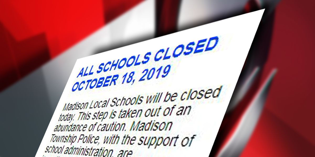 All Madison Local Schools closed, authorities call it an 'abundance of caution'