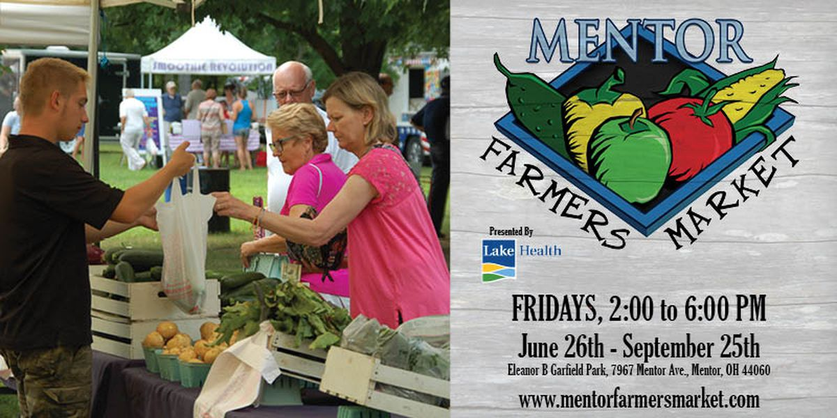 Mentor Farmers Market set to open as scheduled on June 26 amid coronavirus crisis