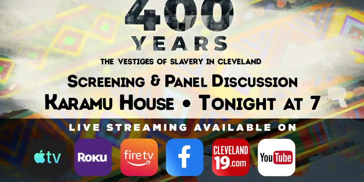 Meet the team behind '400 Years: The Vestiges of Slavery in Cleveland' during townhall Tuesday
