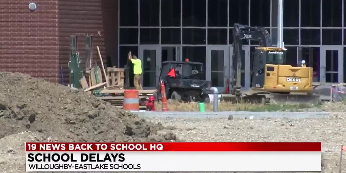 Willoughby-Eastlake High Schools delay opening until Sept. 3 due to unfinished construction and safety concerns