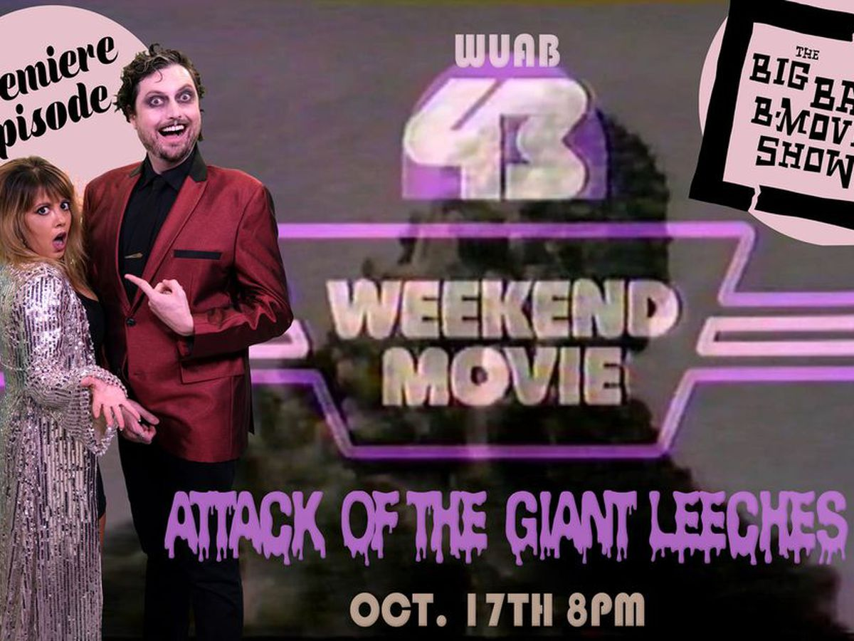 'The Big Bad B-Movie Show' premiers Oct. 17 on WUAB; Features 1959′s 'Attack of the Giant Leeches'