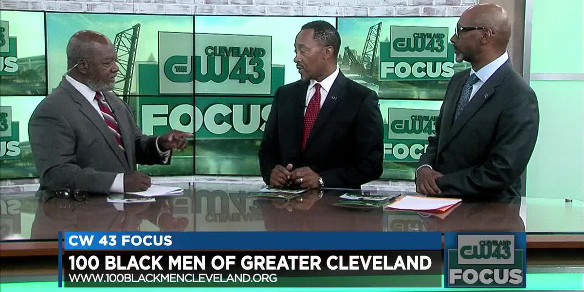 CW 43 Focus: What's the goal of 100 Black Men of Greater Cleveland? (part 4)
