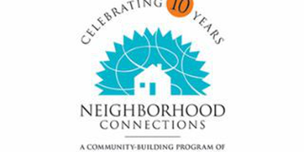 Neighborhood Connections celebrates 10 years of success