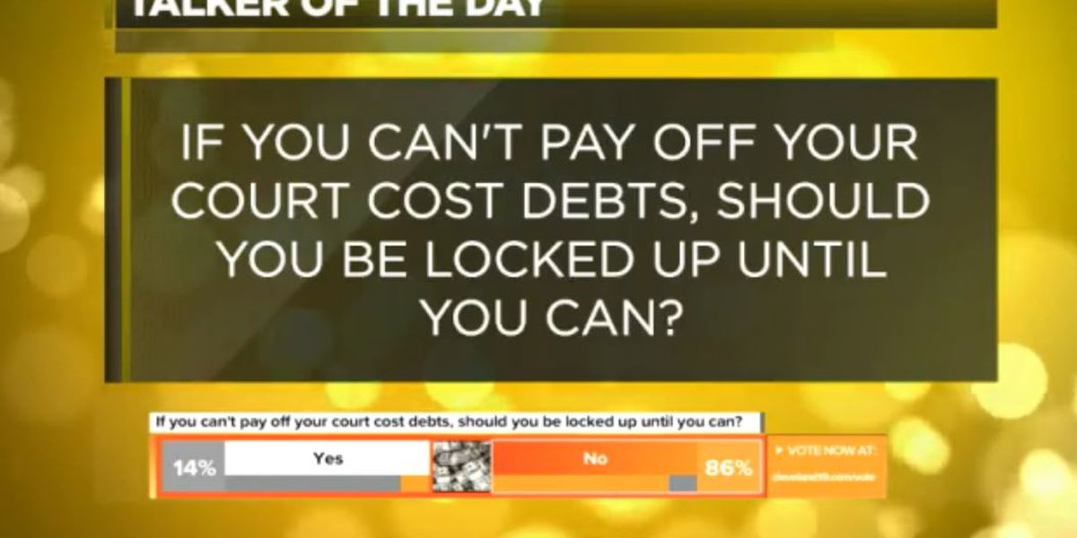 Sunny Side Up: Should people be jailed if they can't pay their court costs?
